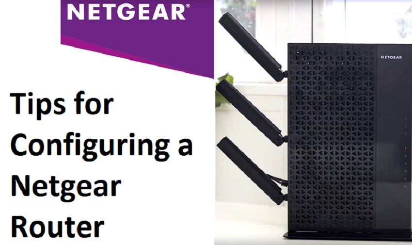 Tips for Configuring a Netgear Router