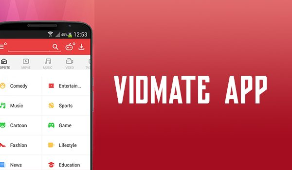 Vidmate for the Android Devices and How to Install it for Latest Smartphones